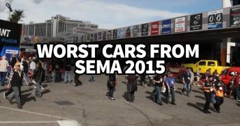 Worst Cars from SEMA 2015